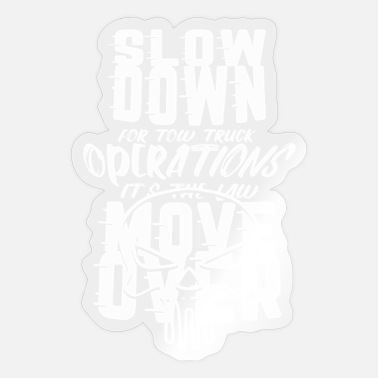TOW TRUCKER: It's The Law Move Over - Sticker