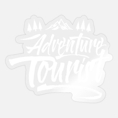 Tourist Adventure Tourist - Sticker