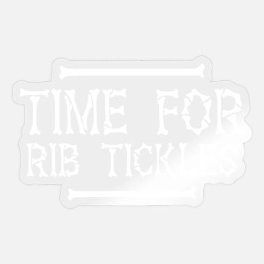 Tickling time for RIB tickles - Sticker