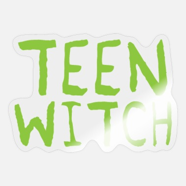 Teen teen witch - Sticker