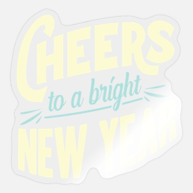 New Years New Year New Year's Eve - Sticker