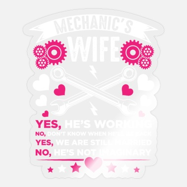 Mechanics Mechanic Wife Girlfriend Husband Wedding - Sticker