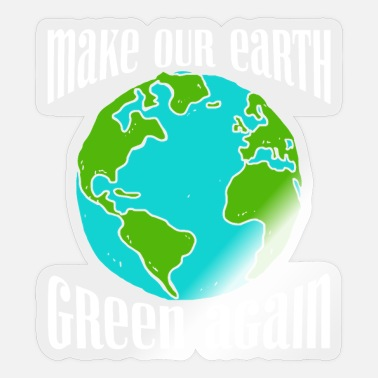 Earth Mother Earth Make Our Earth Green Again Earth Day - Sticker