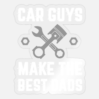 Car Guys Car Guys Dads - Sticker