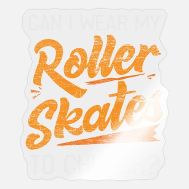 Roller Roller Skating - Sticker