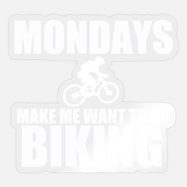 To Go Biking Biking Monday Biker Mountainbike Cycling Gift - Sticker