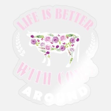 Life Is Better With A Pig Farm Farmer Girls Life is Better With Cows Around Cow Lover Farm Gir - Sticker