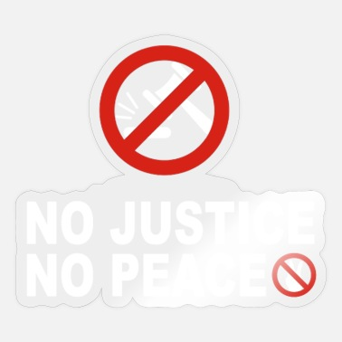 Justice-authority No Justice No Peace - Sticker