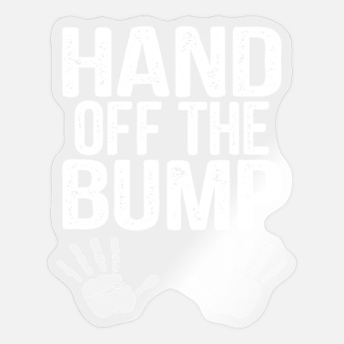 Baby Bump Baby Bump - Hand Off The Bump Gifts - Sticker