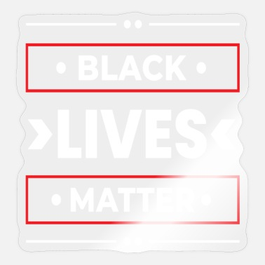 Racism Usa Anti Racism Black Lives Matter Against Racism - Sticker