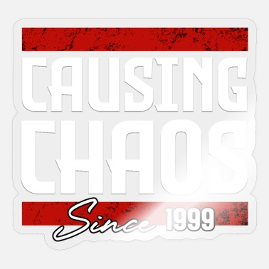 Cause Causing Chaos - Sticker