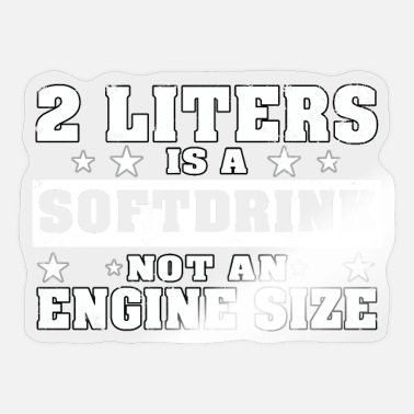 Ponycar 2 Liter Softdrink Engine Size V8 Musclecar T-Shirt - Sticker