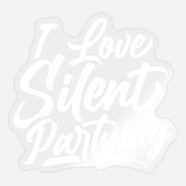 Silent Party I love Silent partying Party Silent Disco Parties - Sticker