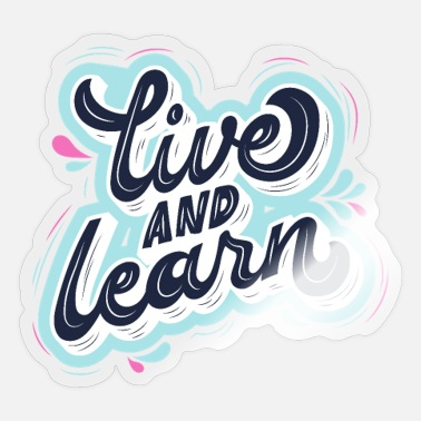Learn Live and Learn - Sticker