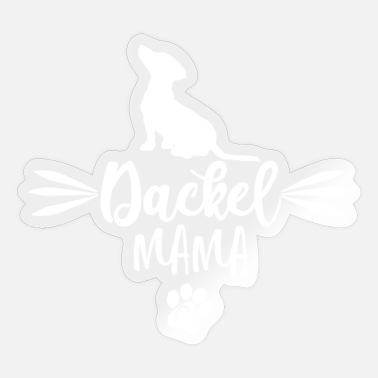 Dachshund Dackel Dachshund Dackel Mama Puppy Paws Gift Dog Owner - Sticker