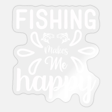 Happy River Fish Fishing Makes Me Happy Angler Saying - Sticker