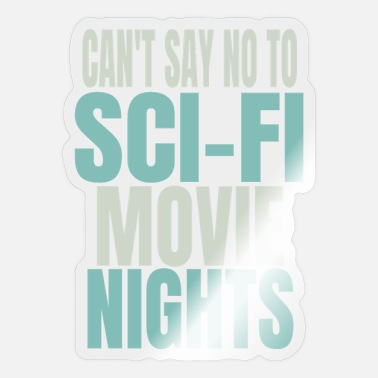 Sci-fi Sci-Fi Movies Fan - Sticker