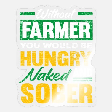 Farmers Farmer Farmer - Sticker
