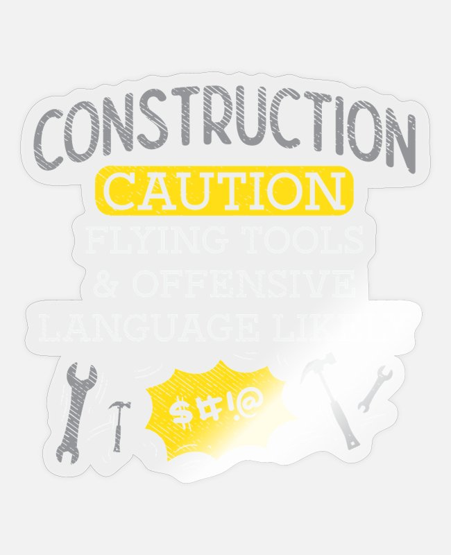 Trucks Stickers - Construction Caution Flying Tools & Offensive - Sticker transparent glossy