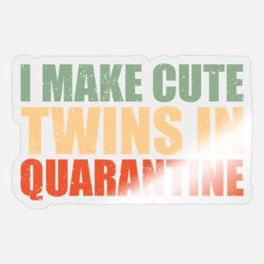 I Make Cute Twins In Quarantine, Pregnancy Annou - Sticker