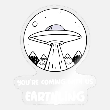 Kosmos You're coming with us, earthling - Sticker