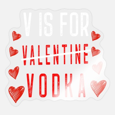 Vodka Lover T-Shirt for vodka Lovers - Sticker