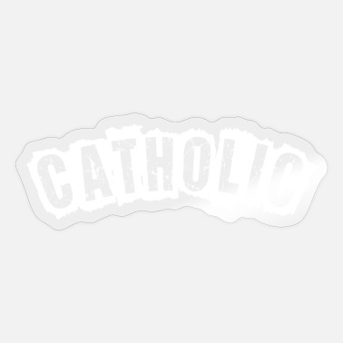 Catholic Catholic - Sticker