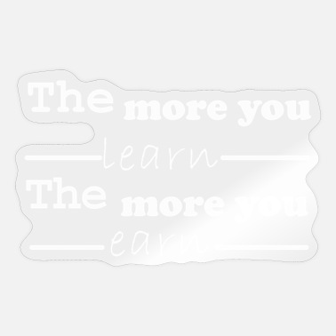 Learn learn earn - Sticker