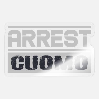 Arrested Arrest Cuomo - Sticker