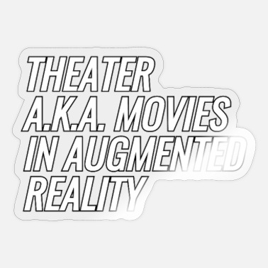 Augmented Theater a.k.a. Movies In Augmented Reality - Sticker