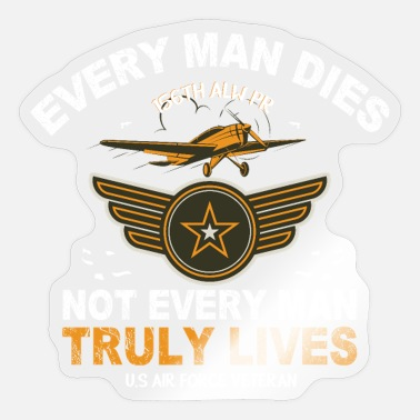 William Wallace Every Man Truly Lives William Wallace Quote - Sticker