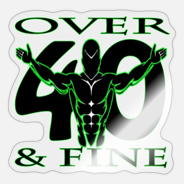 Over 40 Over 40 & Fine Green - Sticker