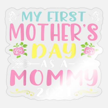 Mama S Favorite Daughter My First Mother s Day Happy To Me You Mama T Shirt - Sticker