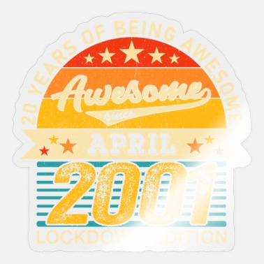 Awesome 20th Birthday 20 Years Born In 2001 April Lockdown - Sticker