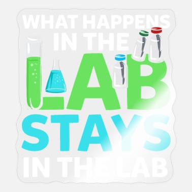 Medical What Happens In The Lab Tech Laboratory Technician - Sticker