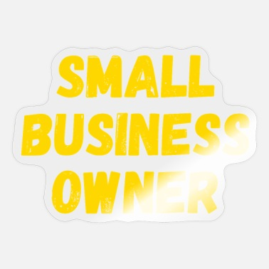 Owner Small Business Owner in distressed font letters - Sticker