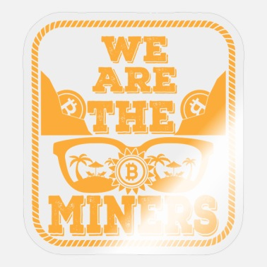 Evolution Bitcoin, we are the Miners - Sticker