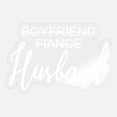 Groom To Be Boyfriend Fiancé Husband Engagement Gift For Men - Sticker