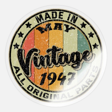 Established Made In May Vintage 1947 All Original Parts - Sticker