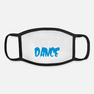 Break Dance BREAK DANCE - Youth Face Mask