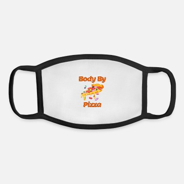 Pizza body by pizza, pizza, pizza lovers, pizza makers - Youth Face Mask