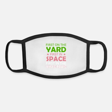 First First On The Yard First In Space - Youth Face Mask