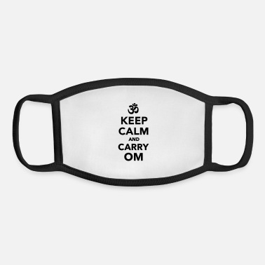 Om Keep calm and carry om - Youth Face Mask