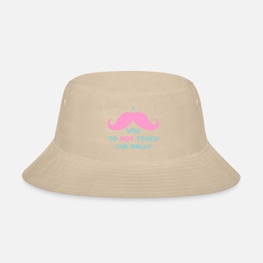 Maternity Mustache Mustache Don't Touch Belly - Bucket Hat