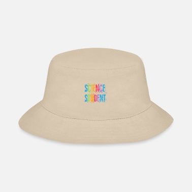Science Student Science Student - Bucket Hat