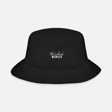 Female Freelance Self Employed Worker Quote Gift Idea - Bucket Hat