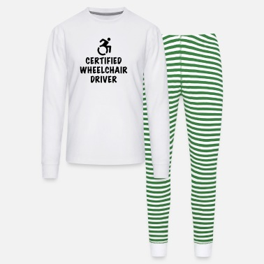 Humor Certified wheelchair driver, wheelchair humor roll - Unisex Pajama Set