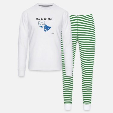 Miss Me Miss me with that drama - Unisex Pajama Set