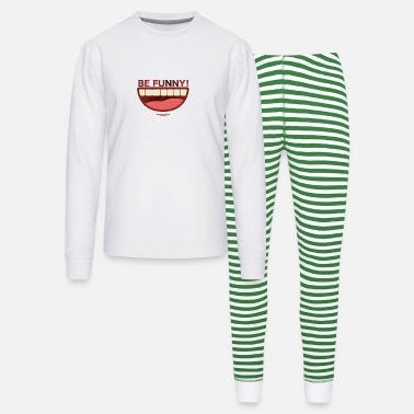 Funny Funny - Be Funny! - Unisex Pajama Set
