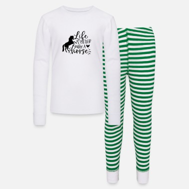 Horse Life is better with a horse horse lover - Kids' Pajama Set